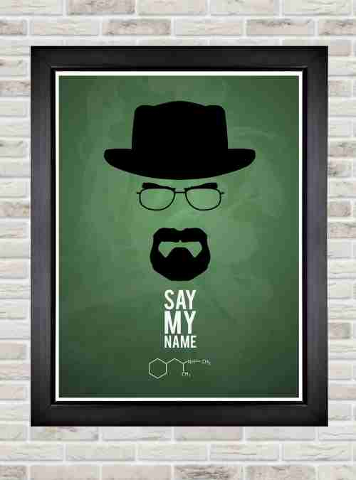 quadro decorativo com poster modelo breaking bad say my. Black Bedroom Furniture Sets. Home Design Ideas